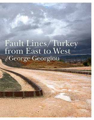Fault Lines: Turkey from East to West