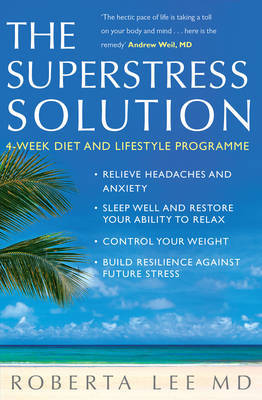 Superstress Solution by Roberta Lee