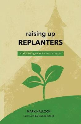 Raising Up Replanters by Mark Hallock image