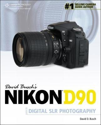 David Busch's Nikon D90 Guide to Digital SLR Photography by David Busch image