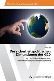 Die Sicherheitspolitischen Dimensionen Der G20