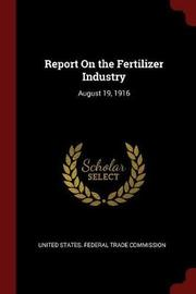 Report on the Fertilizer Industry image