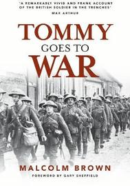 Tommy Goes to War by Gary Sheffield