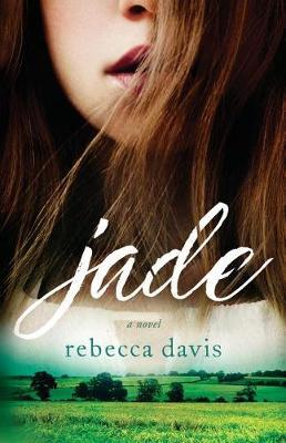 Jade by Rebecca Davis