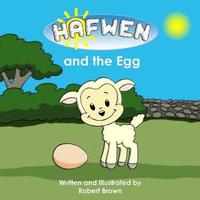 Hafwen and the Egg by Robert Brown image