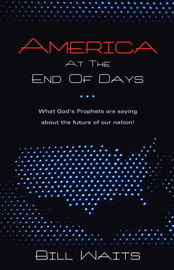 America at the End of Days by Bill Waits image