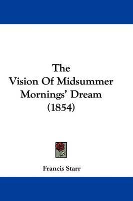 The Vision Of Midsummer Mornings' Dream (1854) by Francis Starr image