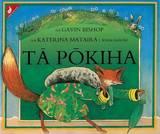Ta Pokiha (Mr Fox) : Maori Edition by Gavin Bishop