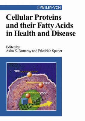 Cellular Proteins and Their Fatty Acids in Health and Disease: Proteins Binding Fatty Acids