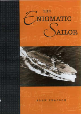 The Enigmatic Sailor by Alan Peacock