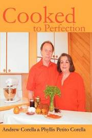 Cooked to Perfection by Phyllis P Corella image