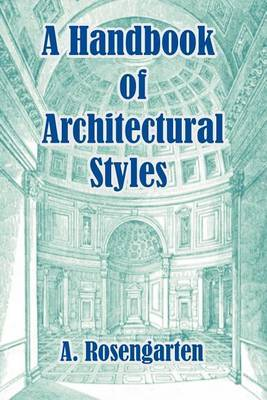 A Handbook of Architectural Styles by A Rosengarten image