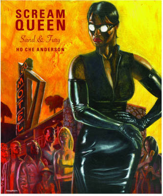 Scream Queen: Sand And Fury by Ho Che Anderson
