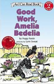 Good Work, Amelia Bedelia by Peggy Parish image