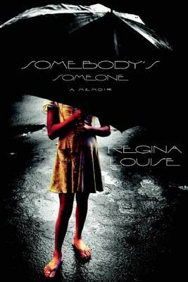 Somebody's Someone by Regina Louise image