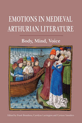 Emotions in Medieval Arthurian Literature by Frank Brandsma