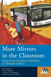More Mirrors in the Classroom by Jane Flemming