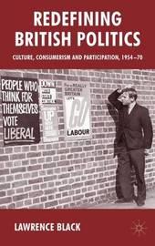 Redefining British Politics by L Black image