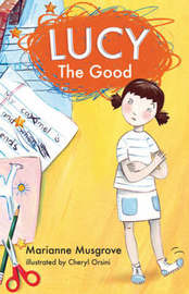 Lucy the Good by Marianne Musgrove image