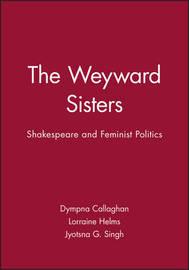 The Weyward Sisters by Dympna Callaghan