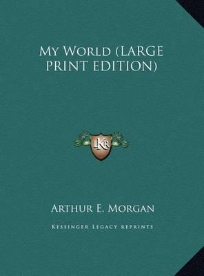 My World by Arthur E. Morgan image