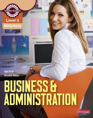 NVQ/SVQ Level 3 Business & Administration Candidate Handbook by Bernadette Watkins