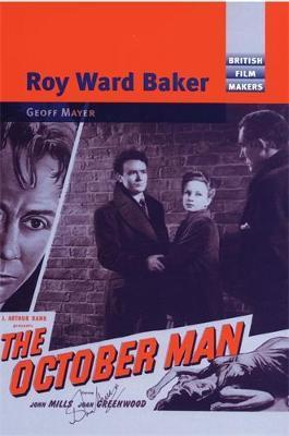 Roy Ward Baker by Geoff Mayer