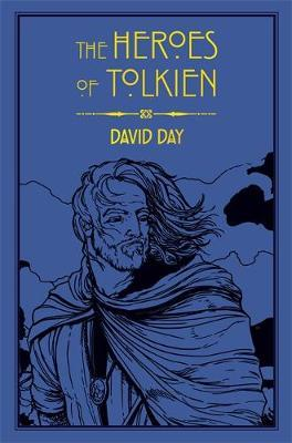 The Heroes of Tolkien by David Day image