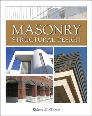 Masonry Structural Design by Richard E. Klingner