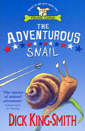 The Adventurous Snail by Dick King-Smith