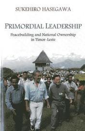 Primordial leadership by Sukehiro Hasegawa
