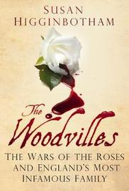 The Woodvilles by Susan Higginbotham