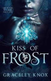 Kiss of Frost by Graceley Knox