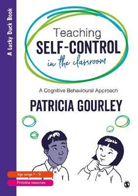 Teaching Self-Control in the Classroom by Patricia Gourley image