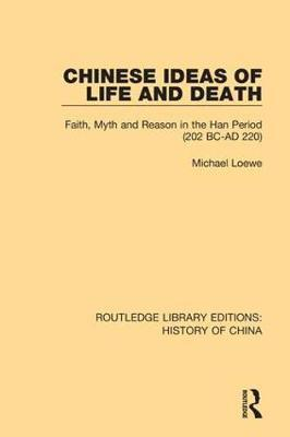 Chinese Ideas of Life and Death by Michael Loewe image