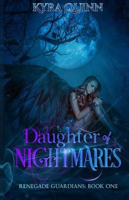Daughter of Nightmares by Kyra Quinn