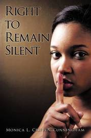 Right to Remain Silent by Monica L. Crippen-Cunningham image