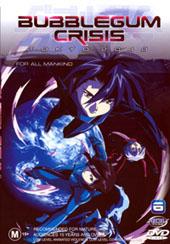 Bubblegum Crisis Tokyo:6 on DVD