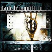 Haven - Anniversary Edition by Dark Tranquillity