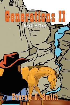 Generations II: Book II of Three by Everett E. Smith image