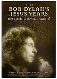 Inside Bob Dylan's Jesus Years: Busy Being Born; Again! on DVD