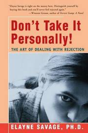 Don't Take It Personally by Elayne Savage