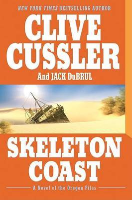 Skeleton Coast (Oregon Files #4) by Clive Cussler