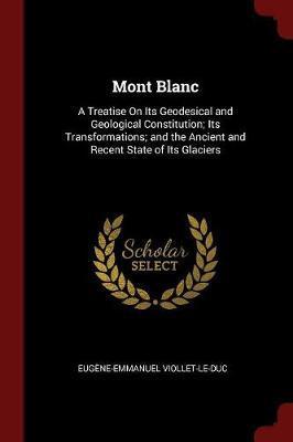 Mont Blanc by Eugene Emmanuel Viollet-le-Duc