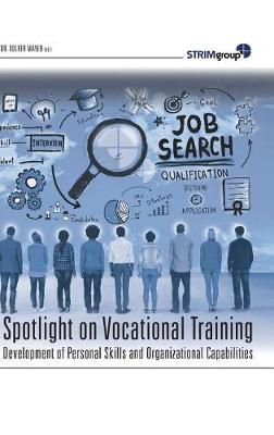 Spotlight on Vocational Training by Volker Mayer