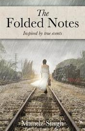 The Folded Notes by Mandz Singh image