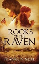 Rooks of the Raven by Franklin Neal image