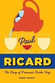 Paul Ricard by Robert Murphy