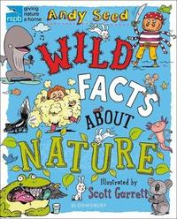 RSPB Wild Facts About Nature by Andy Seed