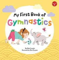 My First Book of Gymnastics by Rida Ouerghi